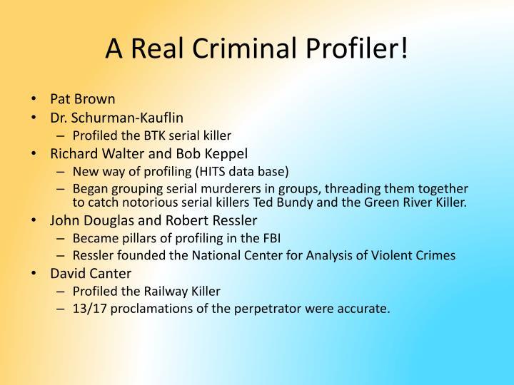 A Real Criminal Profiler!