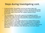 steps during investigating cont