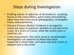 steps during investigation