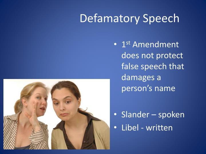 Defamatory Speech