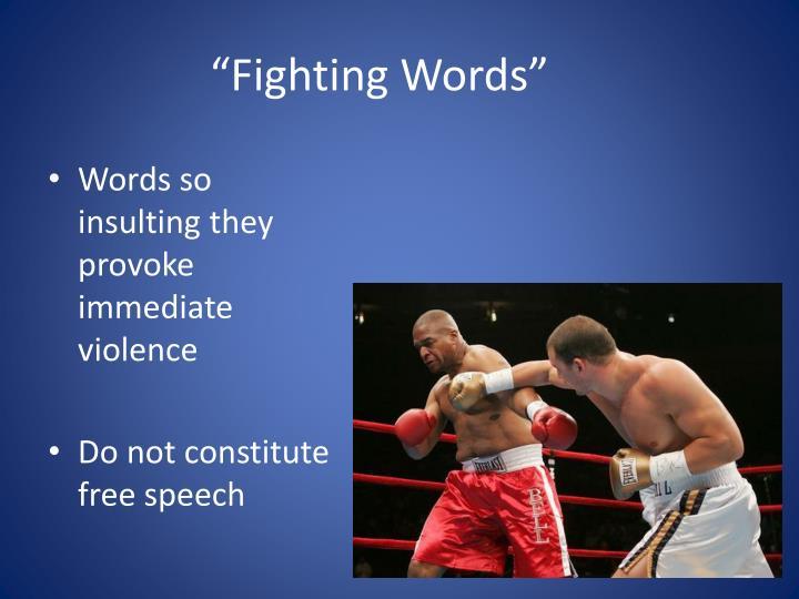 """Fighting Words"""