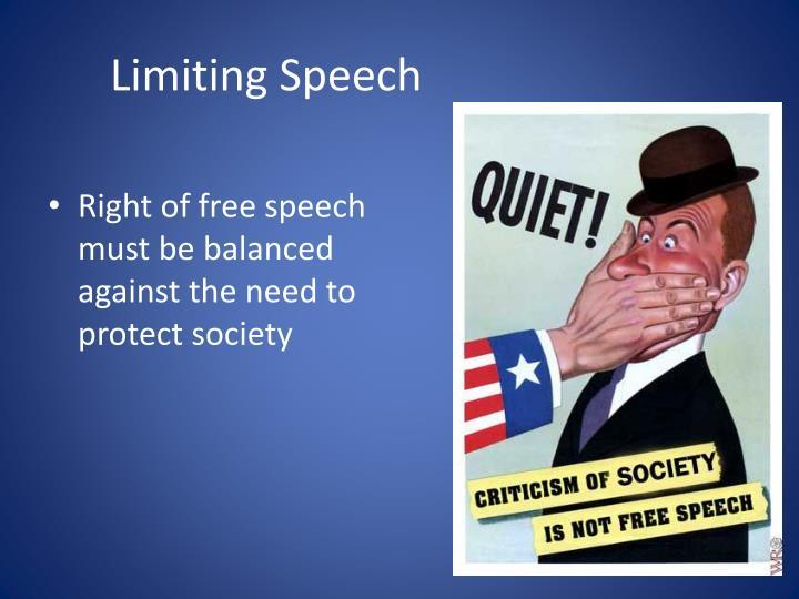 Limiting Speech