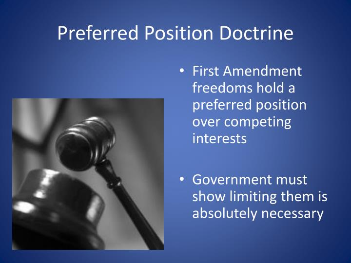 Preferred Position Doctrine
