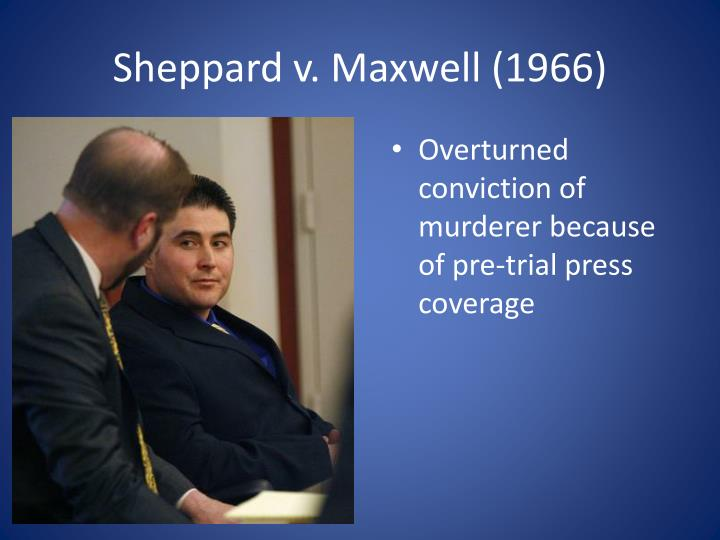 Sheppard v. Maxwell (1966)