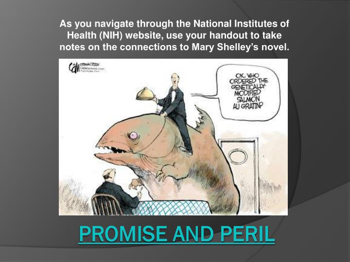 As you navigate through the National Institutes of Health (NIH) website, use your handout to take notes on the connections to Mary Shelley's novel.