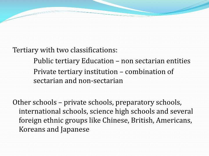 Tertiary with two classifications: