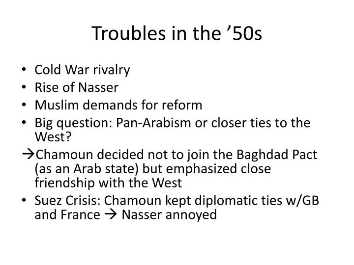 Troubles in the '50s