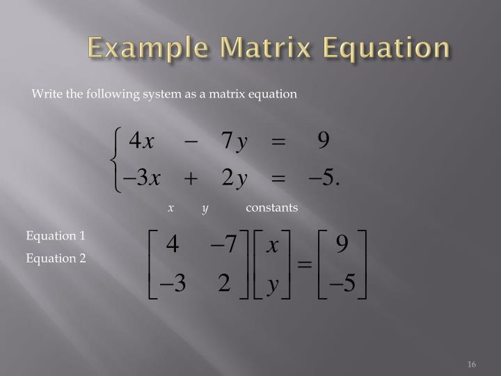 Example Matrix Equation