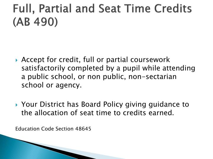 Full partial and seat time credits ab 490