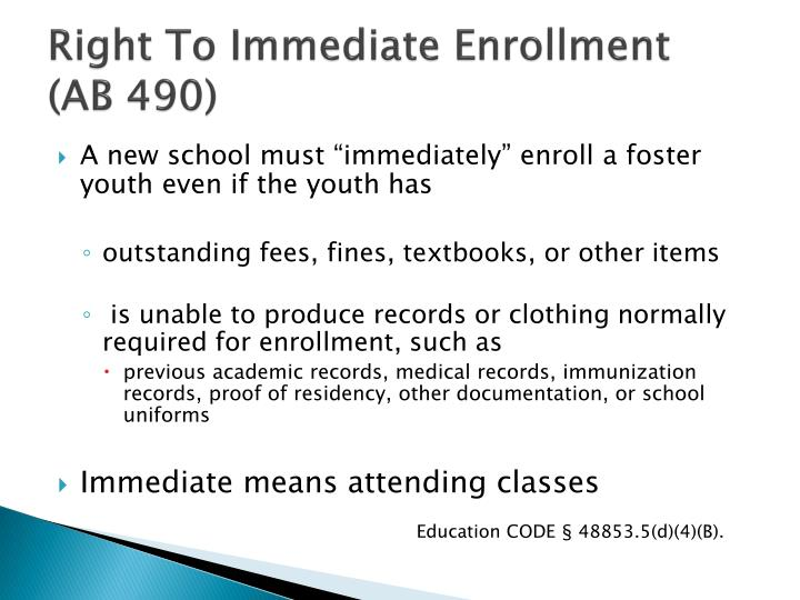 Right To Immediate Enrollment