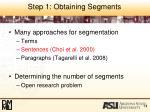 step 1 obtaining segments