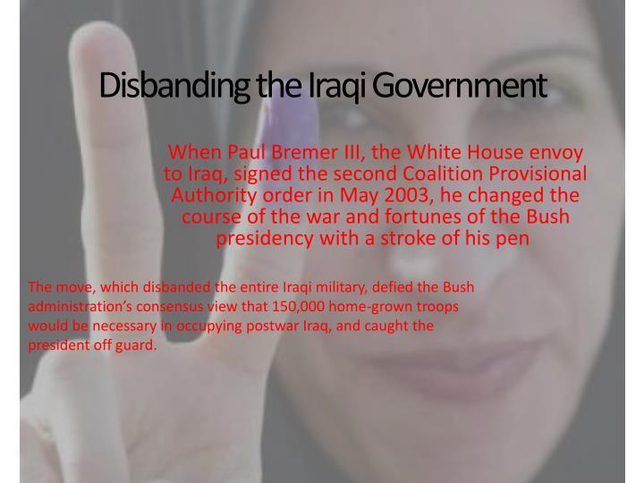 Disbanding the Iraqi Government