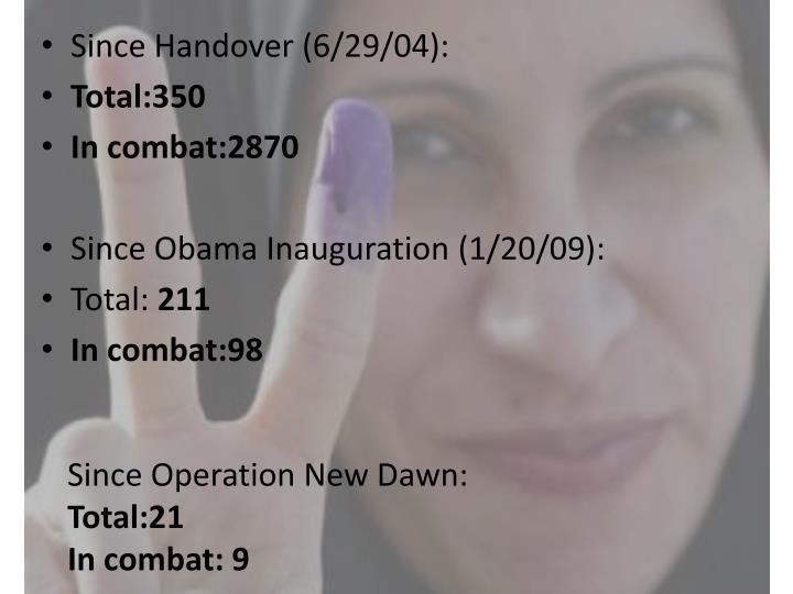Since Handover (6/29/04):