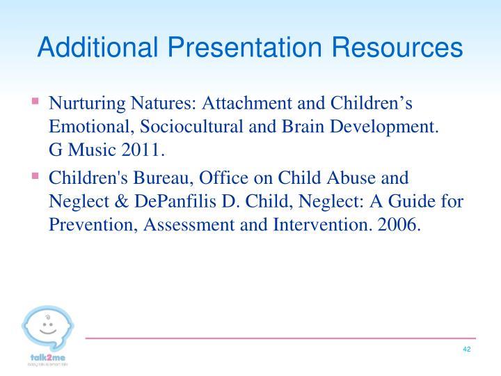 Additional Presentation Resources