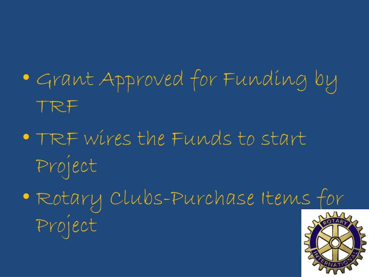 Grant Approved for Funding by TRF