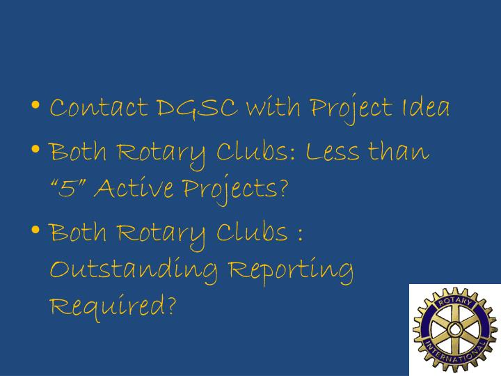 Contact DGSC with Project Idea