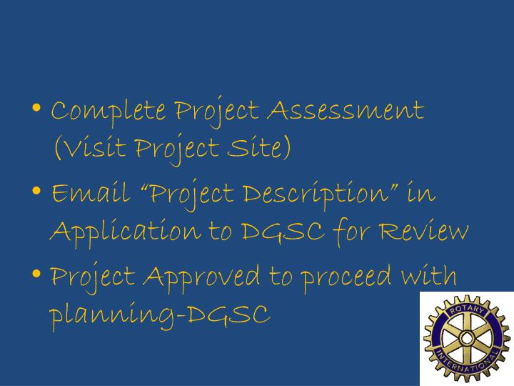 Complete Project Assessment (Visit Project Site)