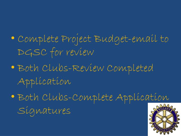 Complete Project Budget-email to DGSC for review