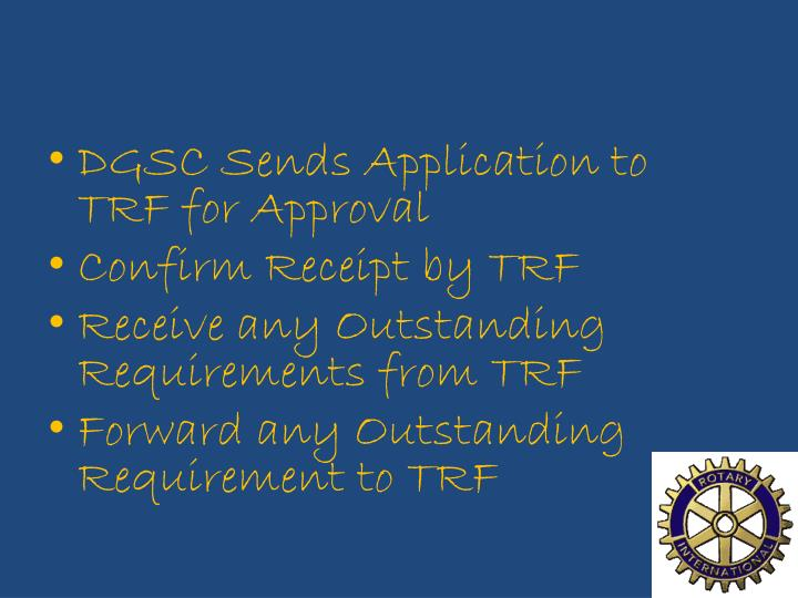 DGSC Sends Application to TRF for Approval