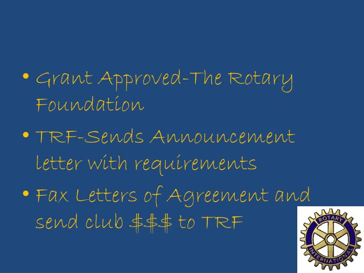 Grant Approved-The Rotary Foundation