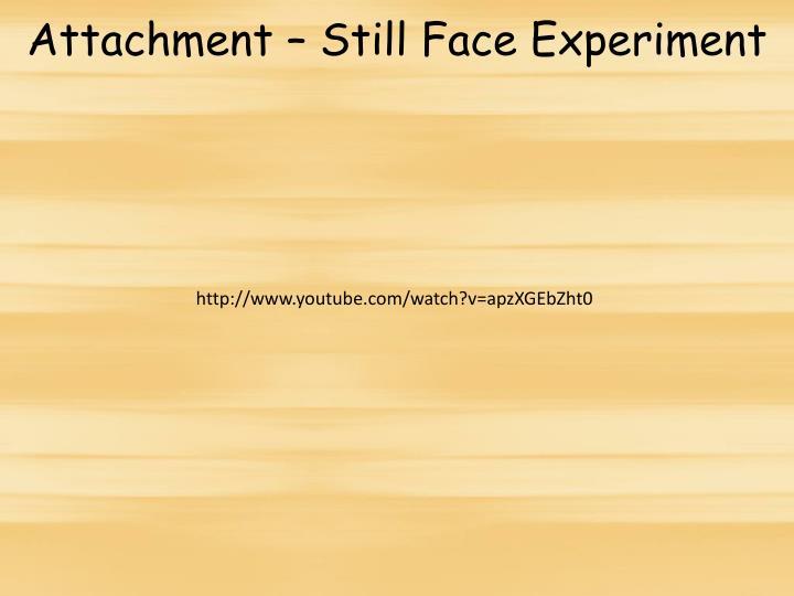 Attachment – Still Face Experiment