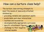 how can a nurture class help