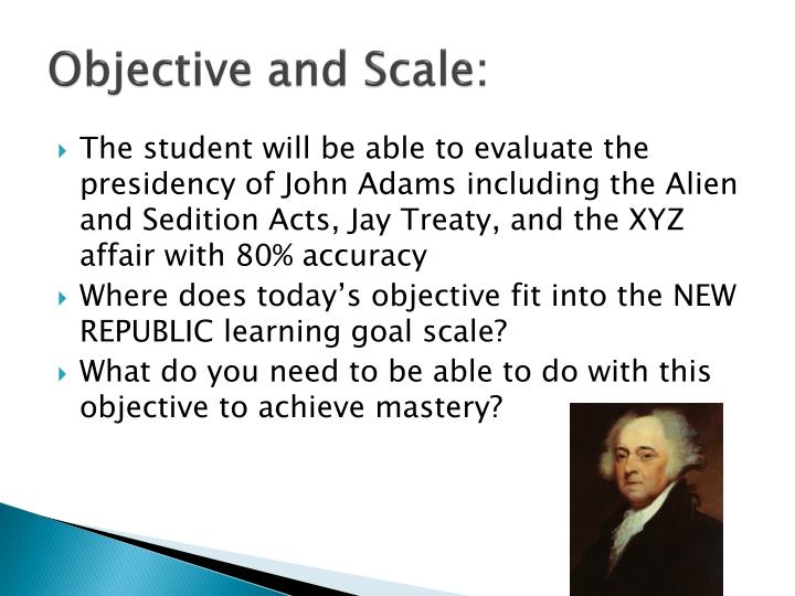 Objective and Scale: