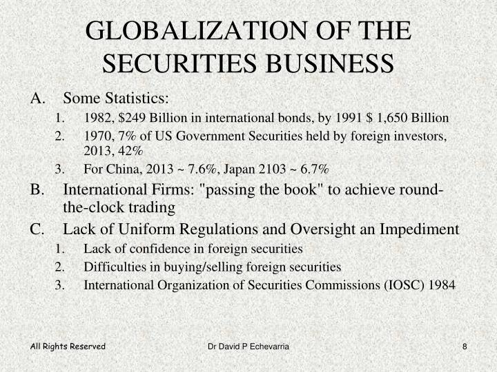 GLOBALIZATION OF THE SECURITIES BUSINESS