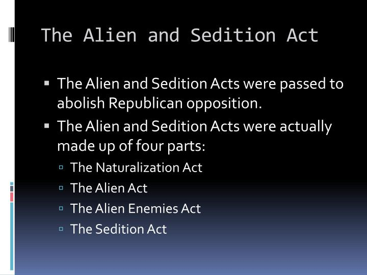 The Alien and Sedition Act