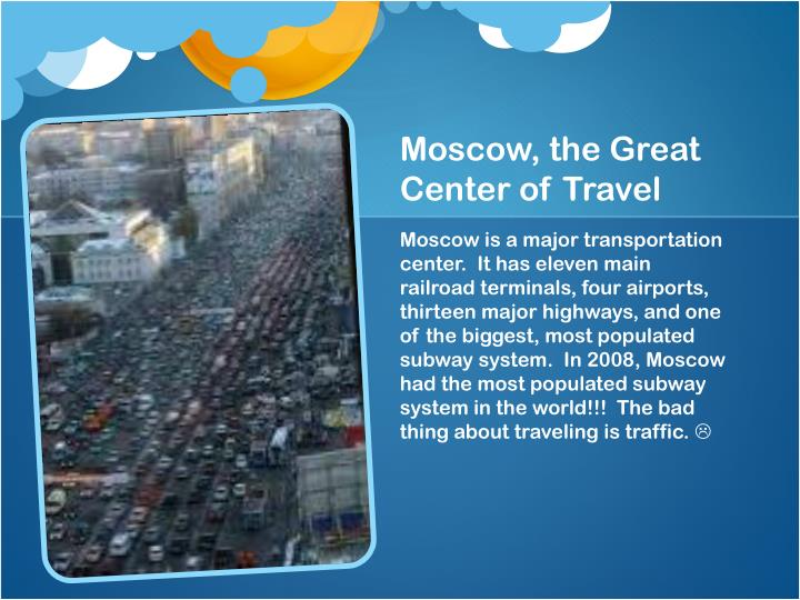 Moscow, the Great Center of Travel