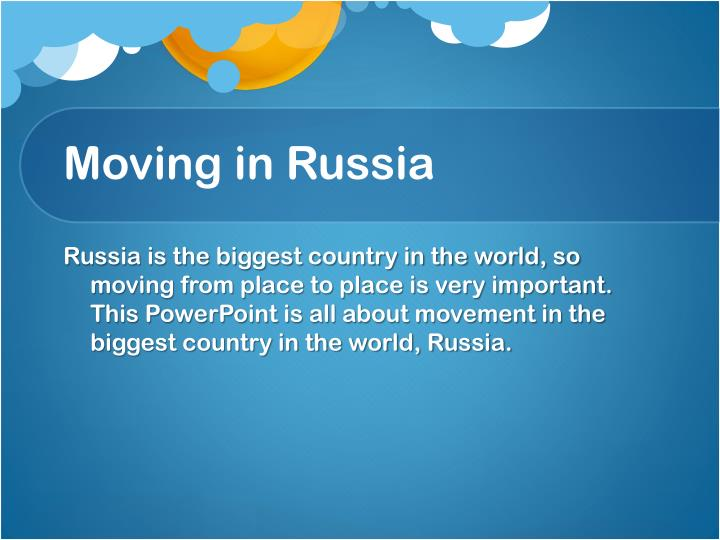 Moving in russia