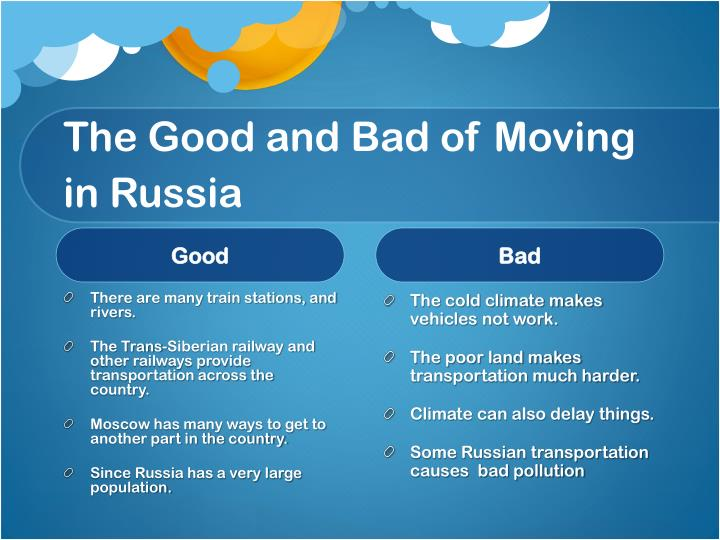 The good and bad of moving in russia