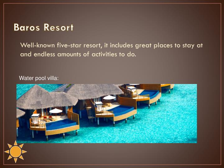 Baros Resort