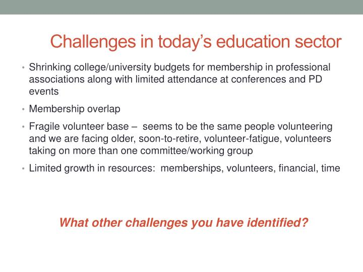 Challenges in today's education sector