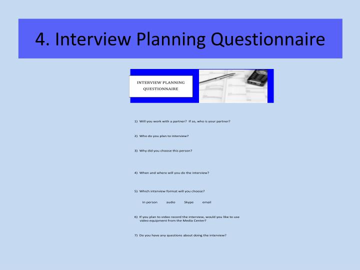 4. Interview Planning Questionnaire