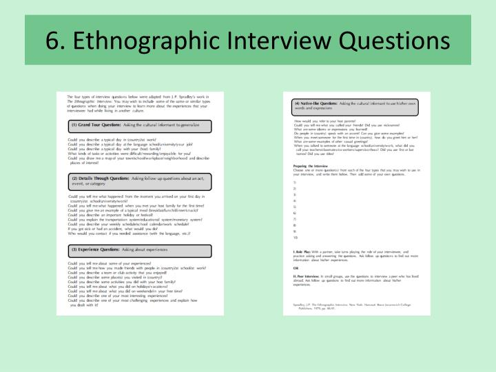 6. Ethnographic Interview Questions