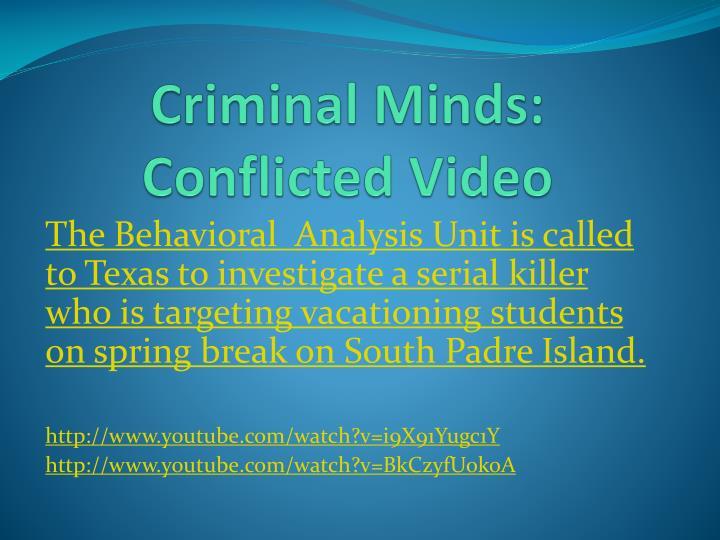 Criminal Minds: Conflicted Video