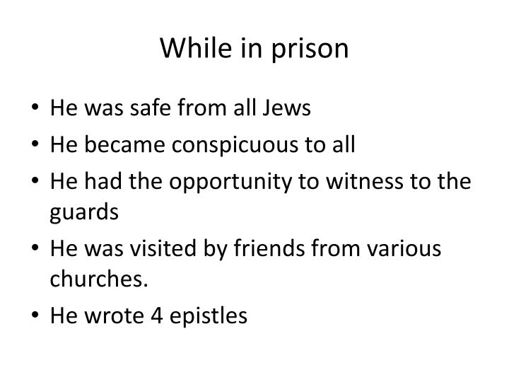 While in prison