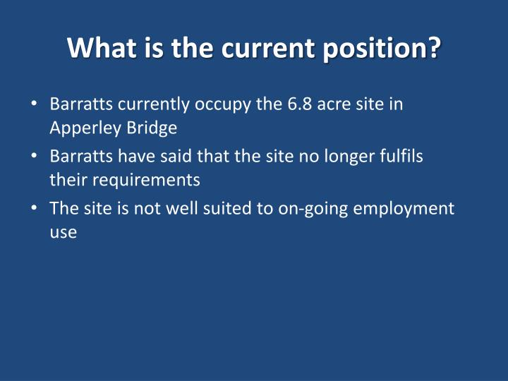 What is the current position?