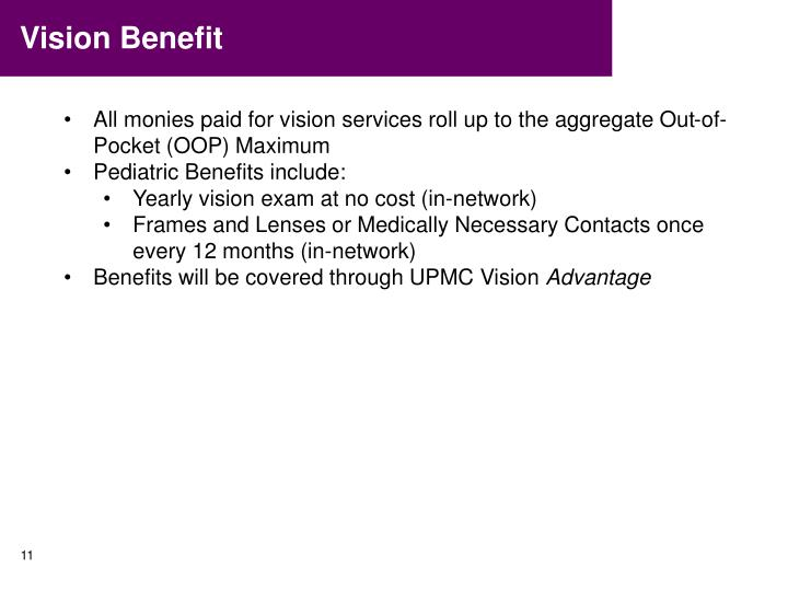 Vision Benefit