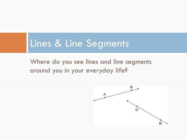 Lines & Line Segments