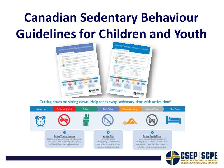 Canadian Sedentary Behaviour Guidelines for Children and Youth