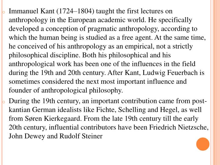 Immanuel Kant (1724–1804) taught the first lectures on