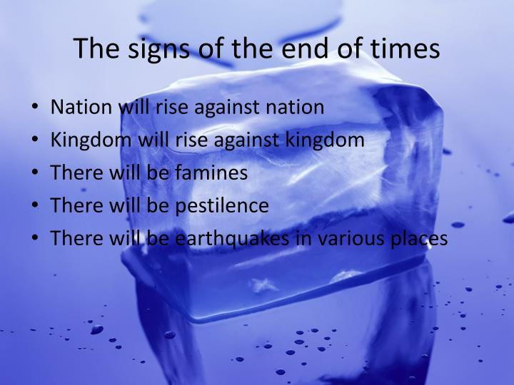 The signs of the end of times