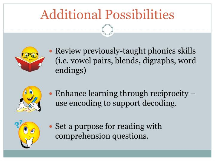 Additional Possibilities