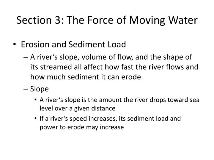 Section 3: The Force of Moving Water