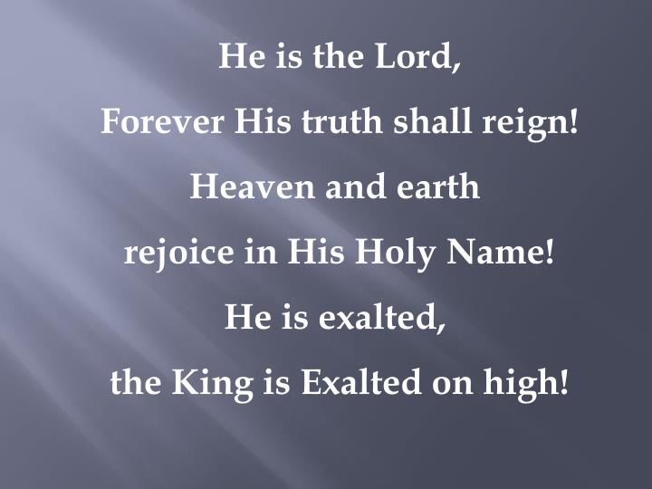 He is the Lord,