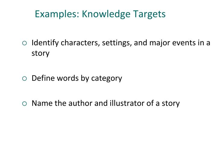 Examples: Knowledge Targets