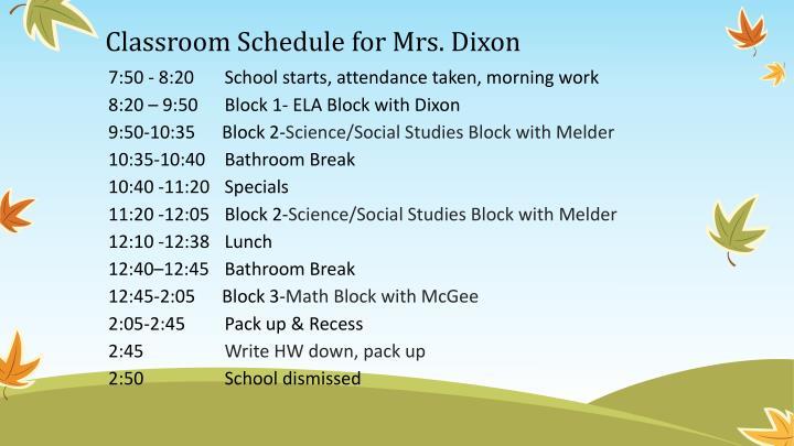 Classroom Schedule for Mrs. Dixon