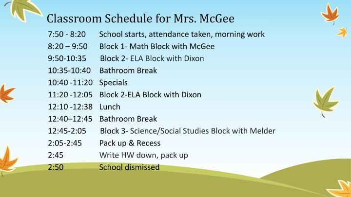 Classroom Schedule for Mrs. McGee